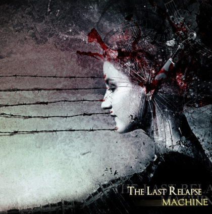 "The Last Relapse ""Machine"" CD Artwork"