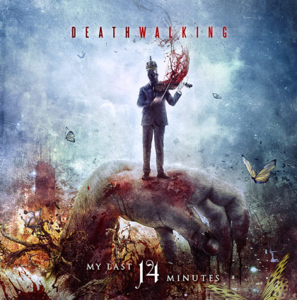 "Deathwalking ""My last 14 Minutes"" CD Artwork"