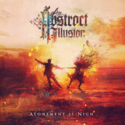 "An Abstract Illusion ""Atonement is Nigh"" CD Artwork"