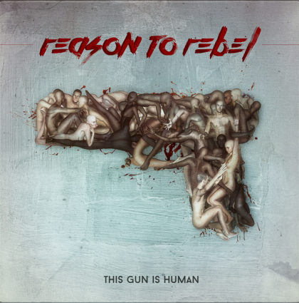 "Reason to Rebel ""This Gun is Human"" Vinyl Cover"